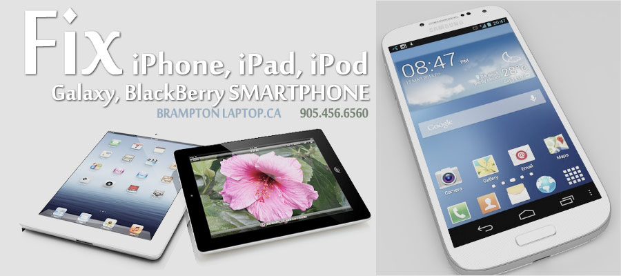 iPhone, iPad, iPod, Samsung Galaxy cellphone tablet repair brampton