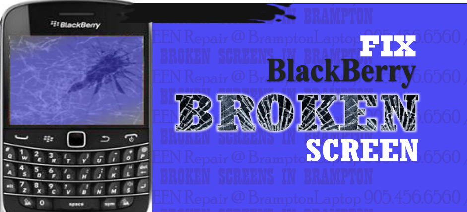 BROKEN BlackBerry Screen Repair Brampton